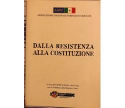 Dalla resistenza alla Costituzione di ANPC Lazio, 2009, ANPC