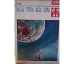 Dalla terra alla luna - Jules Verne - Malipiero 1974