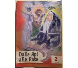 Dalle Api alle Rose n. 2/2007 di Aa.vv.,  2007,  Monastero Agostiniano S. Rita D