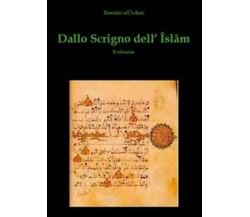 Dallo scrigno dell'Islam - Rassam Al-urdun,  2010,  Youcanprint