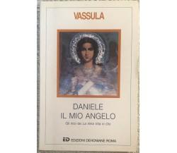Daniele il mio angelo di Vassula,  1995,  Edizioni Dehoniane Roma