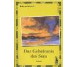Das Geheimnis des Sees Roman di Roberto Massari,  2003,  Massari Editore