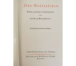Das Gotteslehen  von Ludwig Ganghofer,  Th. Knaur Berlin  - ER