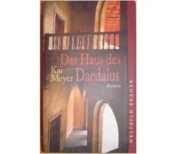 Das Haus des Daedalus ( in lingua tedesca )- Kai Meyer,  2001,  Weltbild Re