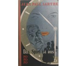 Das Spiel ist aus di Jean Paul Sartre, 1961, Rowohlt