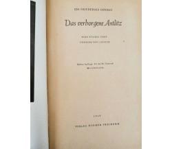 Das Vergorgene Antlitz von Ida Friederike Gurres,  1949,  Herder Freiburg - ER