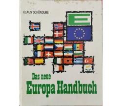 Das neue Europa Handbuch  di Claus Schondube,  1969 - ER