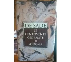 De Sade - LE CENTOVENTI GIORNATE DI SODOMA - CDE,1996