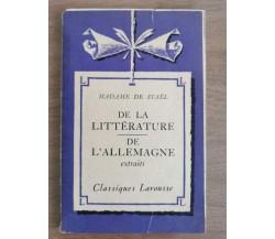 De la litterature, de l'allemagne - M. De Stael - Larousse - 1935 - AR