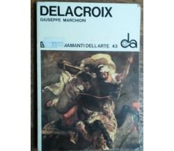 Delacroix - Marchiori - Sadea/Sansoni,1969 - R