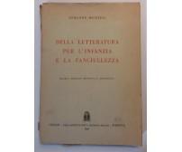 Della letteratura per l'infanzia e la fanciullezza - A.Michieli - CEDAM -1948- G