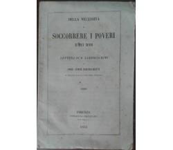 Della necessità di soccorrere i poveri e dei modi - AA.VV. - Galileiana,1855 - A