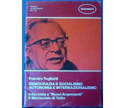 Democrazia e socialismo autonomia e internazionalismo - Palmiro Togliatti - L