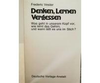 Denken, Lerner, Vergessen  di Frederic Vester,  1975,  Anstalt - ER