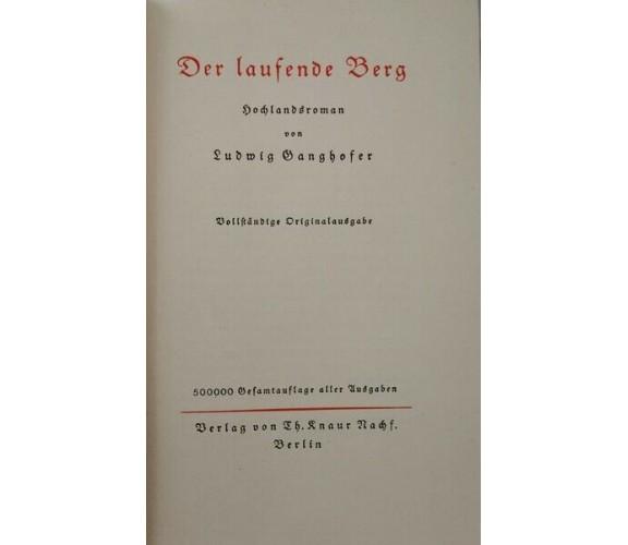Der Laufende Berg  di Ludwig Ganghofer,  1920 - ER