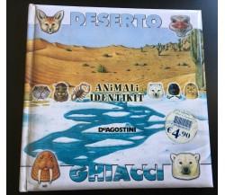 Deserto Ghiacci - Animali Identikit - Chiapponi - Raffo,  2003,  Deagostini-P