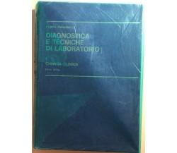 Diagnostica e tecniche di laboratorio 1 Parte I+II di Filippo Pasquinelli,  1979