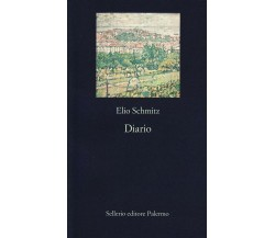 Diario - Elio Schmitz,  1997,  Sellerio Editore Palermo