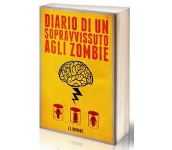 Diario di un sopravvissuto agli zombie - J. L. Bourne,  2012,  Multiplayer.it
