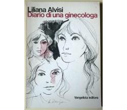 Diario di una ginecologa - Liliana Alvisi - 1976, Vangelista Editore - L