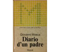 Diario d'un padre - Mosca - Rizzoli,1973 - R