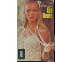 Die Beute - John Gordon-Davis,  1975,  Rowohlt - S