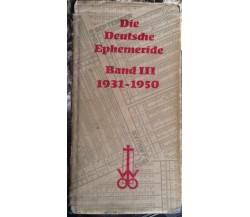 Die Deutsche Ephemeride - Otto Wilhelm - Sechzehnte Auflage - 1975 - MP