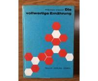 Die Vollwertige Ernahrung - F. Steinke - Tellus-Verlag - 1968 - AR