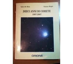Dieci Anni di comete - Salvo De Meis , T. Magni - Orione - 1997 - M