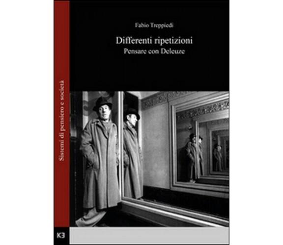 Differenti ripetizioni - Fabio Treppiedi,  2015,  Youcanprint
