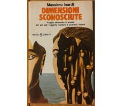 Dimensioni sconosciute - Inardi - SugarCo edizioni,1975 - R
