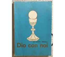 Dio con noi di Don Giuseppe Tomaselli,  1970,  Scuola Grafica Salesiana
