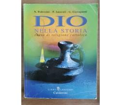 Dio nella storia - AA. VV. - Calderini - 1999 - AR