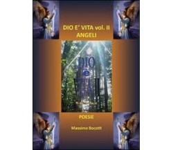 Dio è vita Vol.2 -  Massimo Bocotti,  2011,  Youcanprint