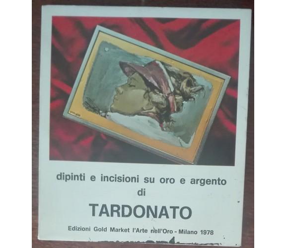Dipinti e incisioni su oro e argento di Tardonato - Tardonato - 1948 - A