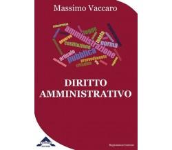 Diritto Amministrativo di Massimo Vaccaro,  2018,  L'Ateneo