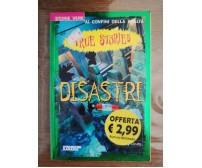 Disastri - T. Deary - DeAgostini - 2000 - AR