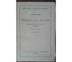 Discorso sul metodo - René Descartes - La nuova Italia,1945 - A