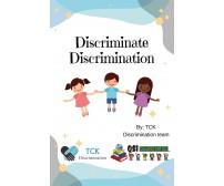 Discriminate Discrimination -  Scuola Qsi Di Brindisi,  2019,  Youcanprint