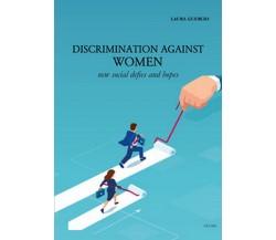 Discrimination against women. New social defies and hopes di Laura Guercio,  20