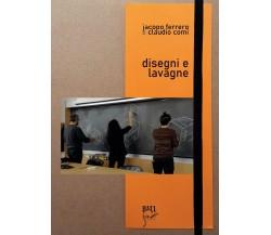 Disegni e lavagne di Acopo Sebastiano Ferrero Gianfagna,  2020,  Youcanprint