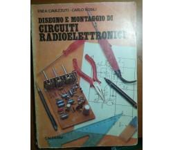 Disegno e montaggio di circuiti radioelettronici - Cavazzuti&Nobili - Calderini