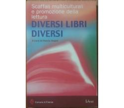 Diversi libri diversi - AA.VV. - Idest,2003 - R