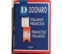 Dizionario Italiano-francese di Aa.vv., 1996, M&d