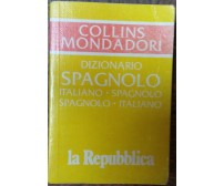 Dizionario Spagnolo Collins Mondadori - AA.VV.- Arnoldo Mondadori Editore,1996-R
