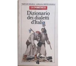 Dizionario dei dialetti d'Italia R-Z di Aa.vv., 1983, Corriere Della Sera