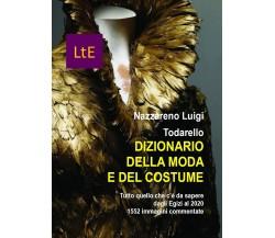 Dizionario della Moda e del Costume di Nazzareno Luigi,  2021,  Youcanprint