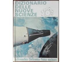 Dizionario delle nuove scienze - Castellani, Mazzaglia - E.P. Saie,1968 - A