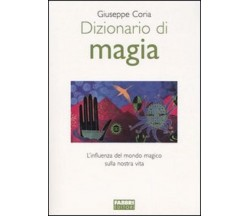 Dizionario di magia - L'influenza del mondo magico....Giuseppe Coria