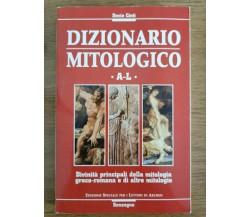 Dizionario mitologico A-L - D. Cinti - Sonzogno - 1998 - AR